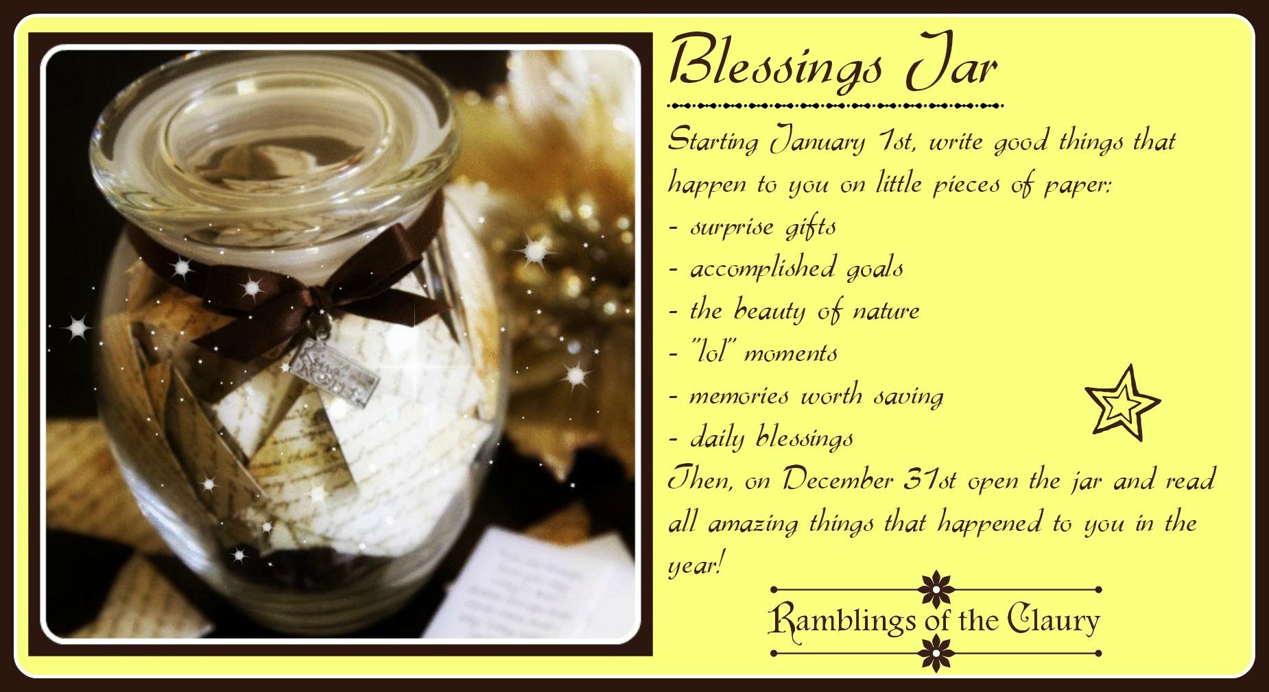 Blessings Jar Ramblings Of The Claury