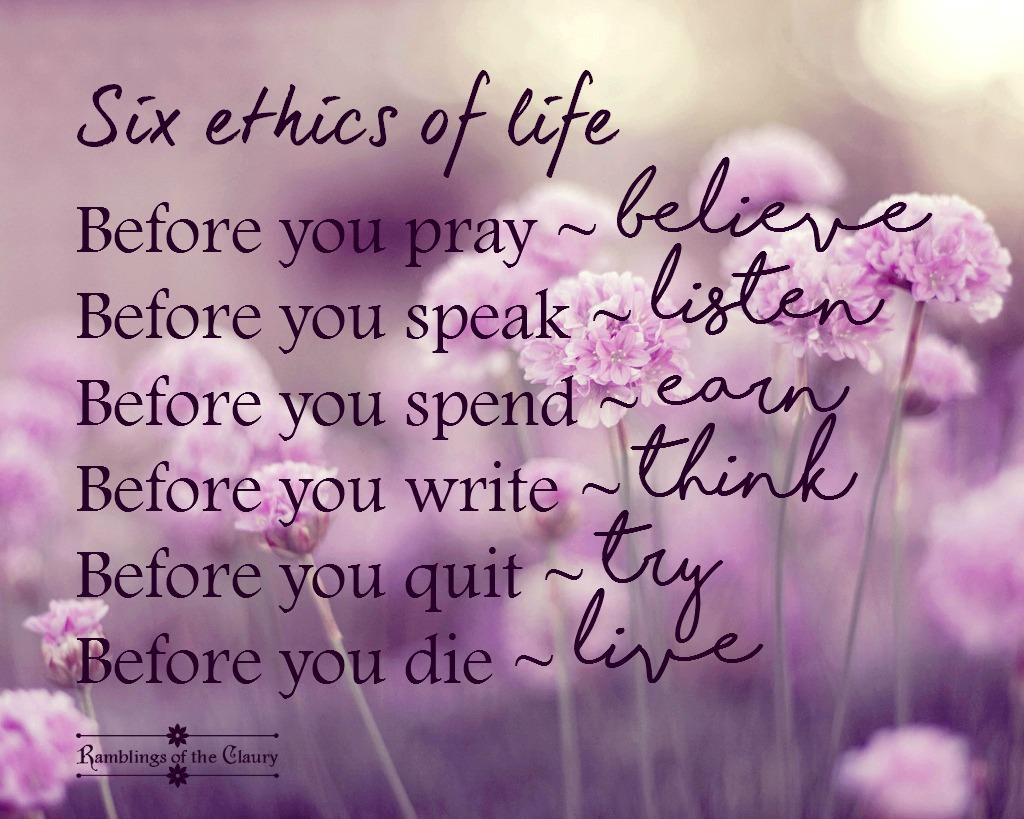life ethics ramblings of the claury