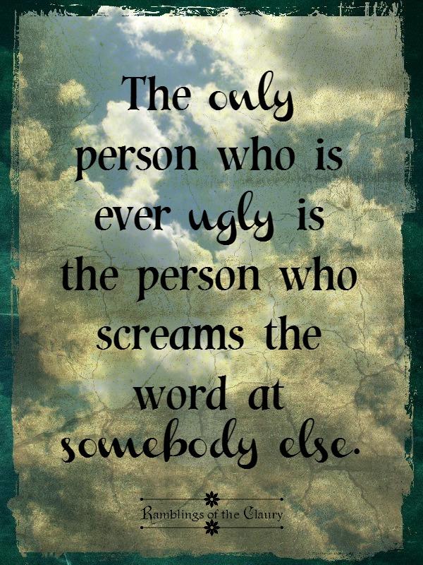 Ugly bullying